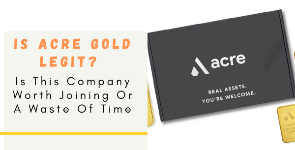is acre gold legit?