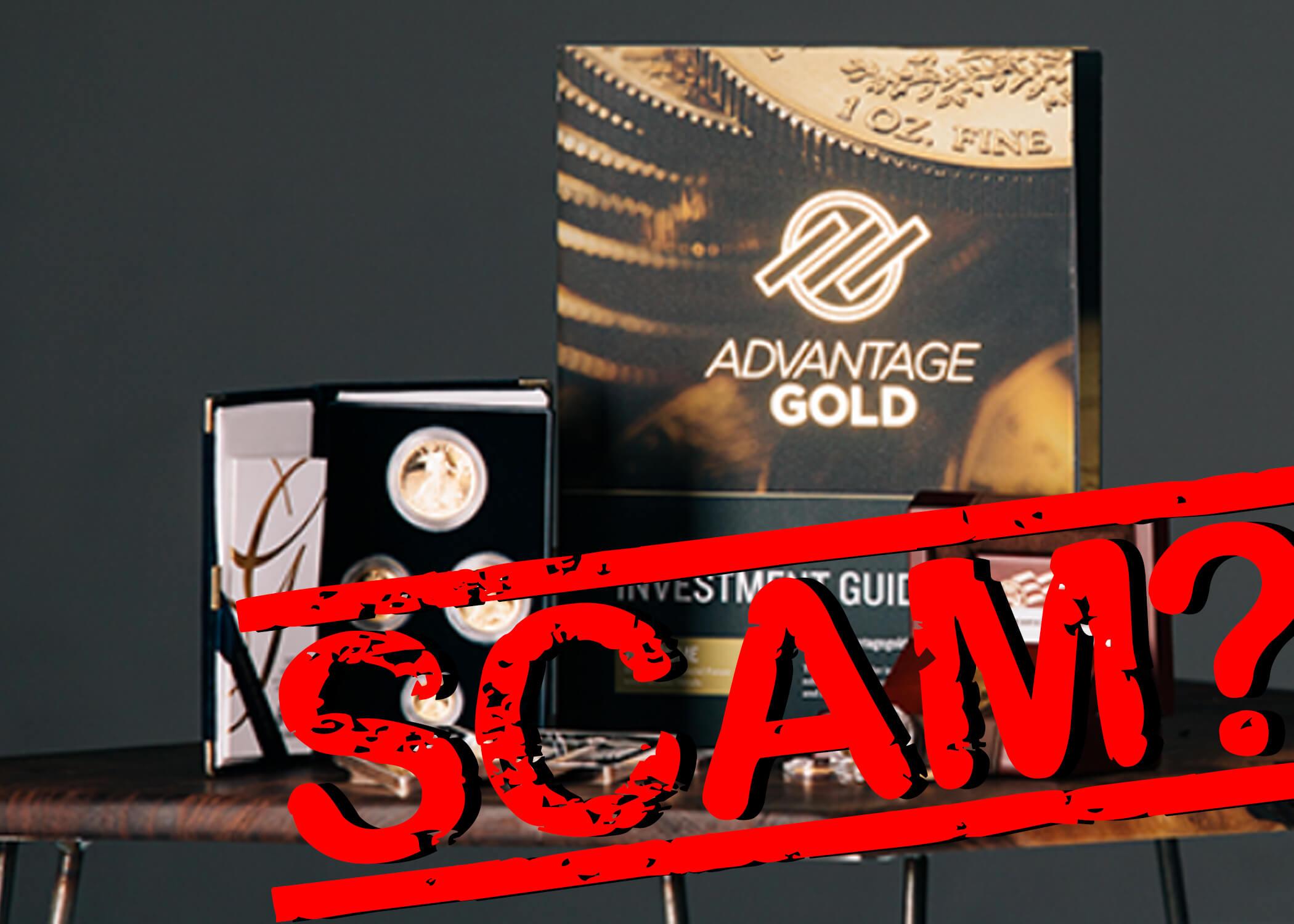 Is Advantage Gold a scam?