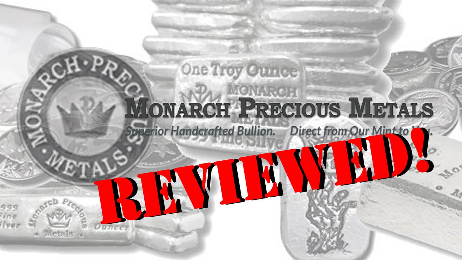 Monarch Precious Metals Review