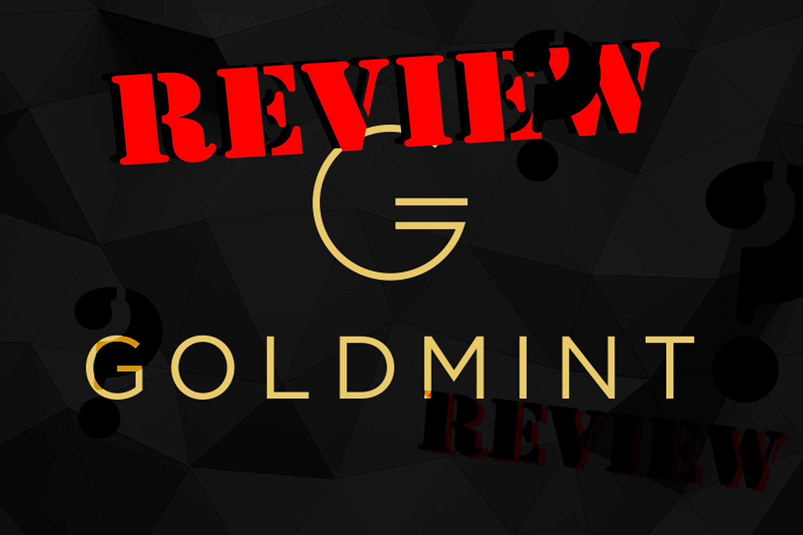 GoldMint Review