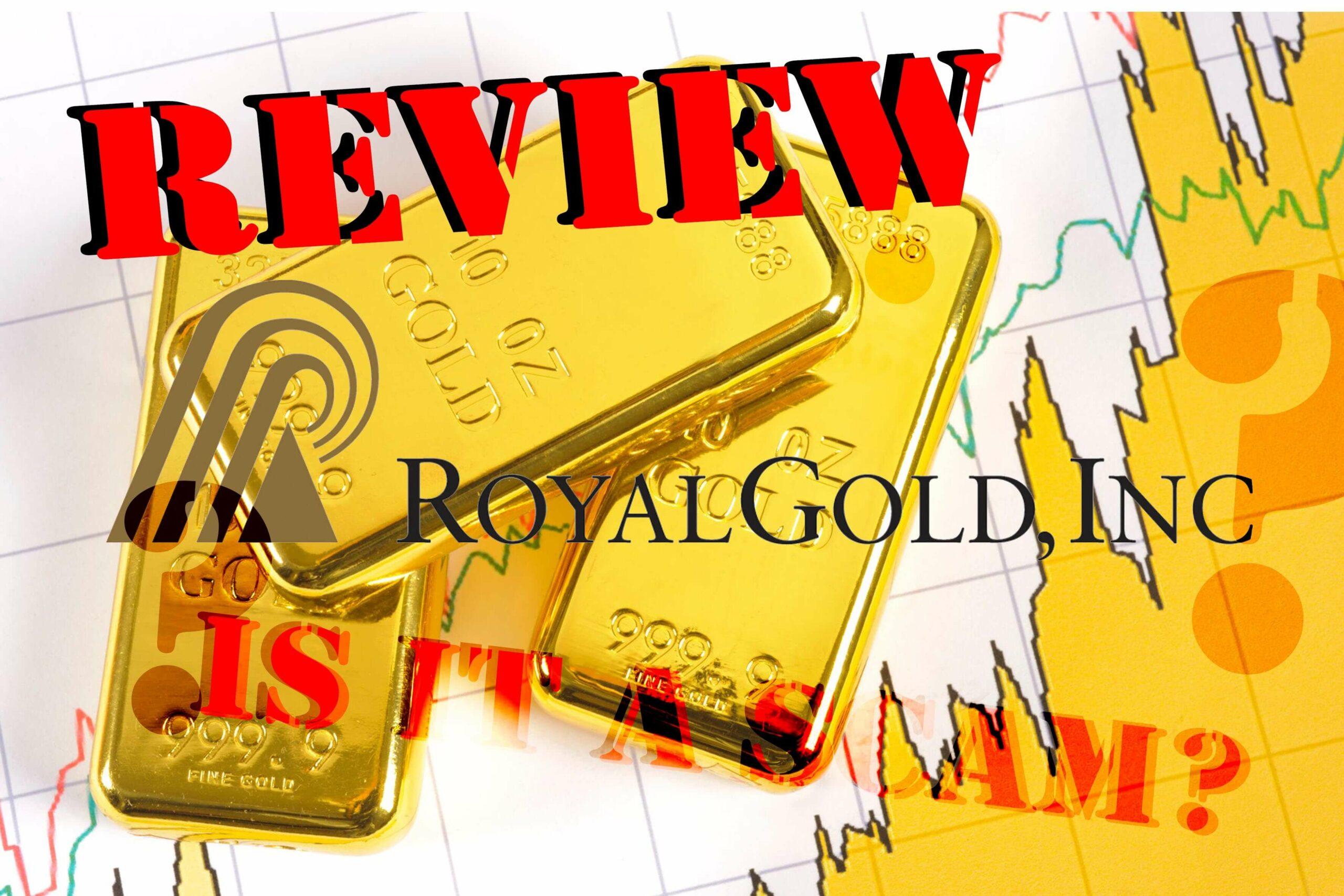 Royal Gold Review